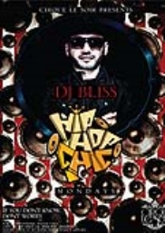 Hip Hop Chic Mondays with DJ Bliss