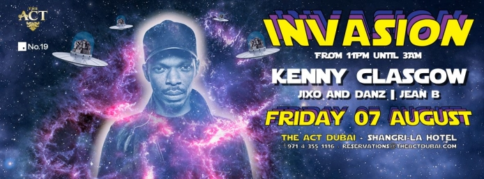 INVASION at The ACT Dubai with Kenny Glasgow