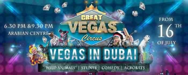 Great Vegas Circus In Dubai