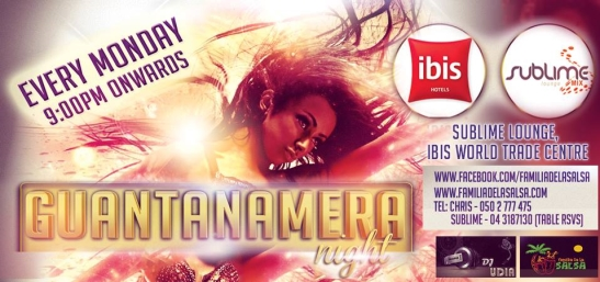 Guantanamera at Sublime, Ibis World Trade Centre