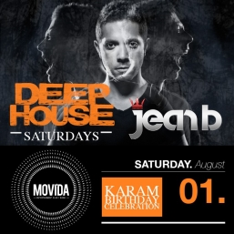DEEP HOUSE SATURDAYS - Special Guest DJ JEAN B