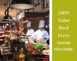 100% Value Back Every Thyme You Dine