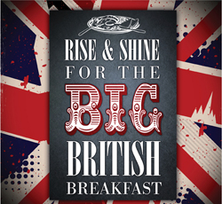 Rise & Shine For The Big British Breakfast