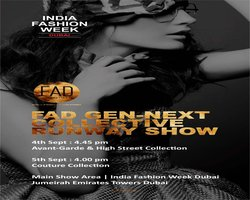 FAD GEN-NEXT COLLECTIVE at India Fashion Week Dubai