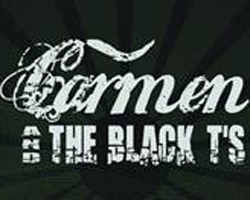 Carmen & The Black T